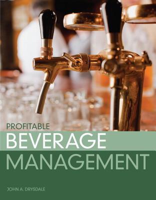 Profitable Beverage Management By Drysdale, John A.