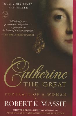 Catherine the Great By Massie, Robert K.